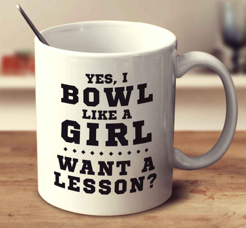 Yes, I Bowl Like A Girl, Want A Lesson