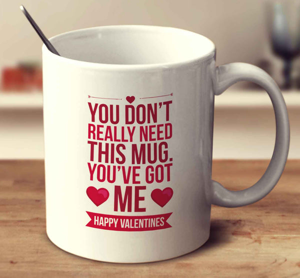 You Don't Really Need This Mug