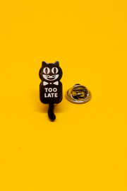 Too Late Enamel Pin