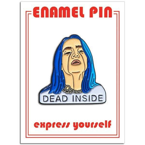 Billie Eilish Dead Inside Enamel Pin