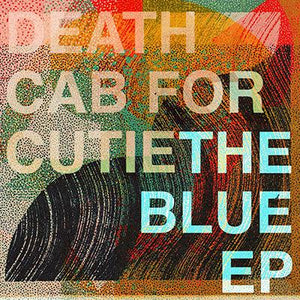 Death Cab For Cutie - The Blue EP Vinyl Record  (4349726261312)