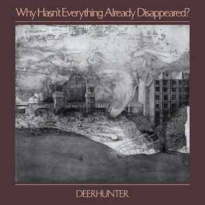 Deerhunter - Why Hasn't Everything Already Disappeared? Vinyl Record  (2051360751675)