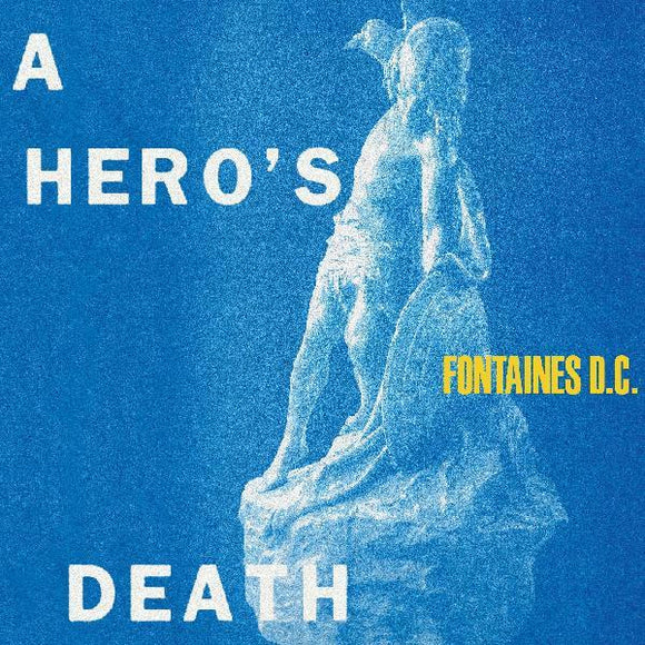 Fontaines D.C. - A Hero's Death [Limited Stormy Blue Color Vinyl Record]  (5434886357149)