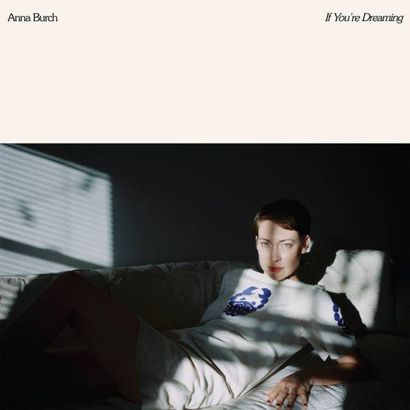 Anna Burch - If You're Dreaming [Limited Edition Half Cream/Half Black Color Vinyl]  (4377418235968)