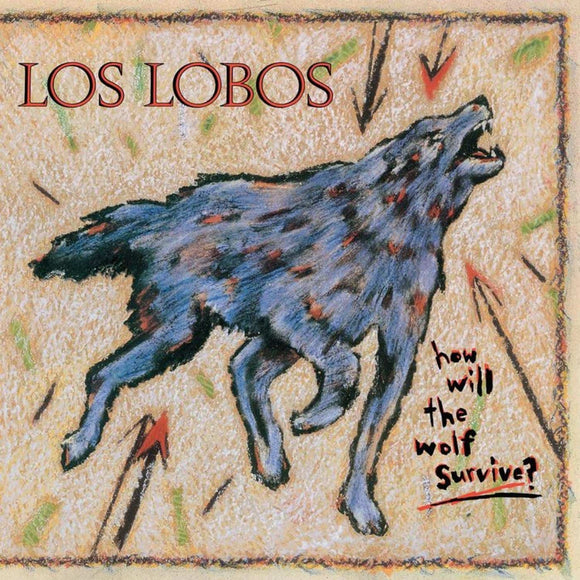 Los Lobos - How Will the Wold Survive? 180g Vinyl Record  (1571508846651)