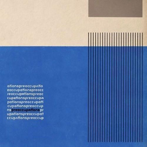 Preoccupations (Formerly Viet Cong) - Preoccupations (RARE - Clear Color Vinyl Record)