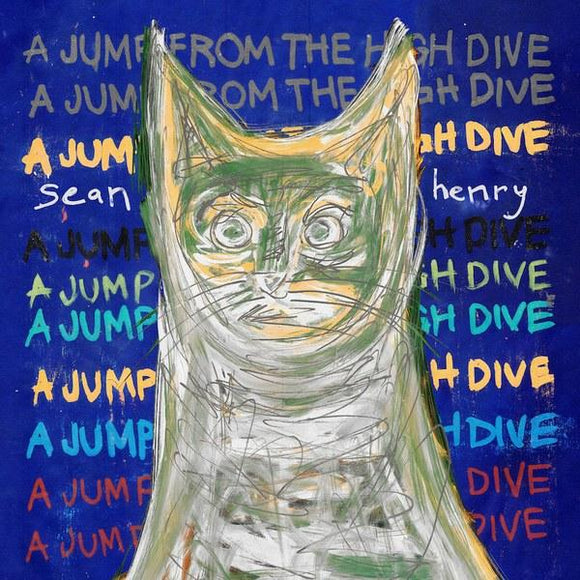 Sean Henry - A Jump from the High Dive [Aqua Blue Color Vinyl Record]  (4392109113408)