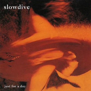 Slowdive - Just For A Day (180g) Vinyl Record  (534165487675)