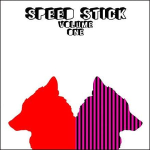 Speed Stick - Volume One [Limited Edition Clear Vinyl]