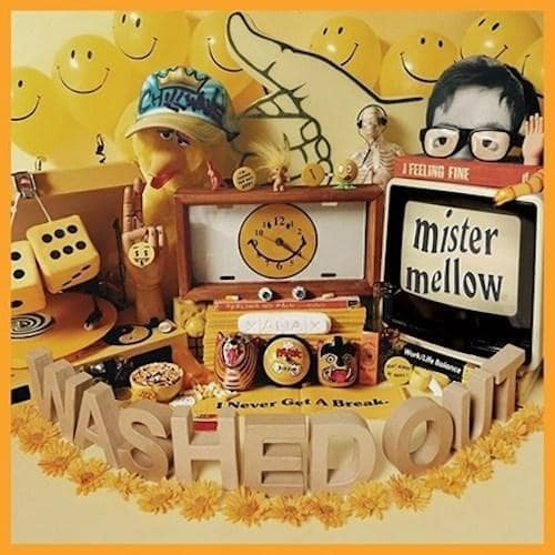 Washed Out - Mister Mellow [Yellow Color Vinyl]  (11284039182)
