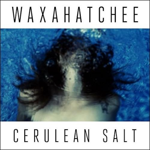 Waxahatchee - Cerulean Salt [Limited Edition Clear Color Vinyl Record]  (4394128343104)