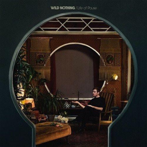 Wild Nothing - Life of Pause Vinyl Record  (5265060483)