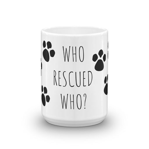 Who Rescued Who Coffee Mug - GrifGrips
