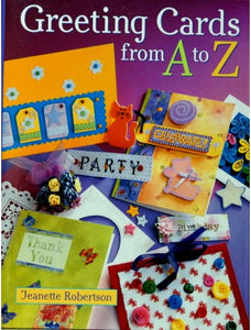 Greeting Cards From A To Z Book - SCRAPBOOKFARE