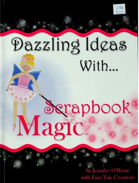 Dazzling Ideas With Scrapbook Magic Book - SCRAPBOOKFARE