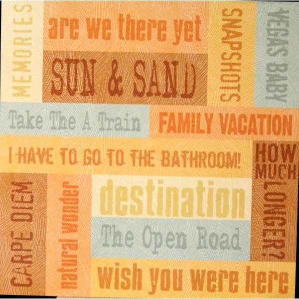 K & Company Tim Coffey 12 x 12 TC Vacation Words Printed Flat Scrapbook Paper - SCRAPBOOKFARE