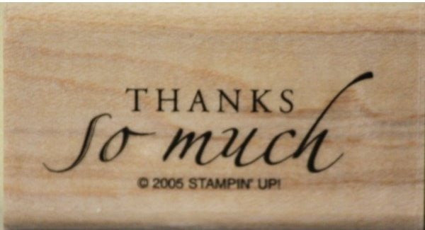 Stampin' Up! Thanks So Much Mounted Rubber Stamp
