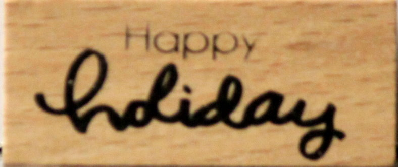 Recollections Happy Holiday Sentiment Mounted Wooden Rubber Stamp