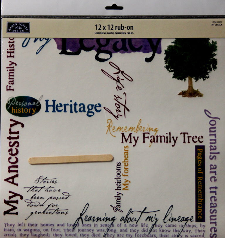 Karen Foster Design My Legacy 12 x 12 Rub-On Overlay - SCRAPBOOKFARE