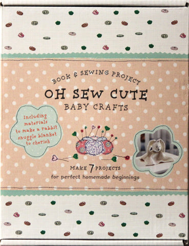 Oh Sew Cute Baby Crafts Book & Sewing Rabbit Project Kit