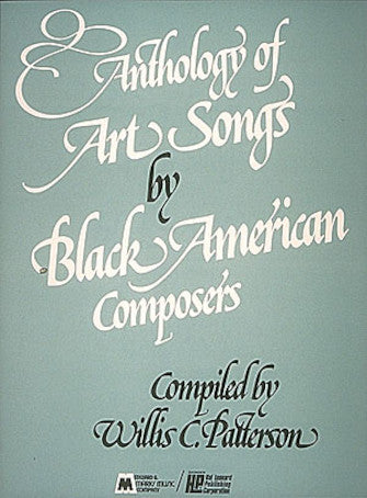 Anthology of Art Songs by Black American Composers