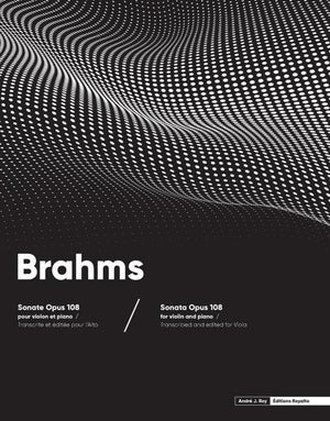 Brahms: Violin Sonata No. 3, Op. 108 (arr. for viola)