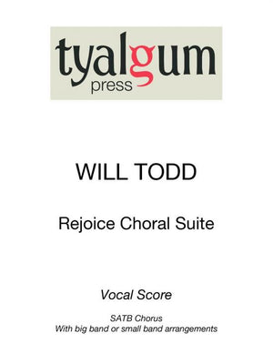 Todd: Rejoice Choral Suite