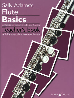 Adams: Flute Basics (Teacher's Book)