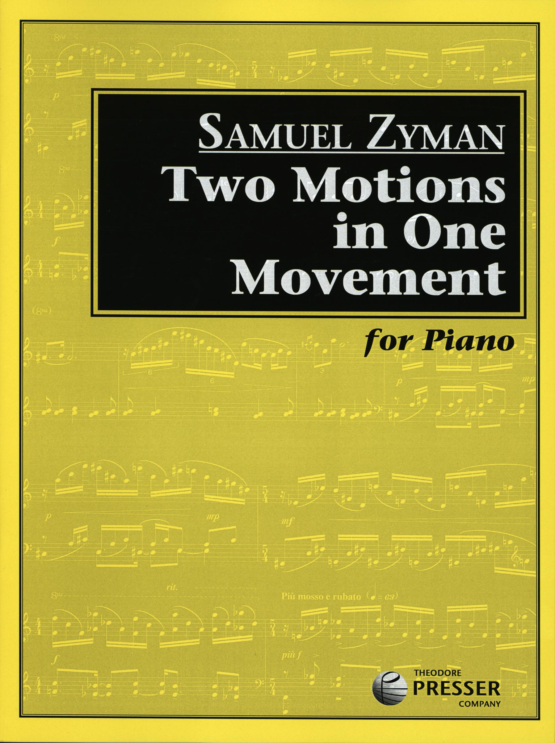 Zyman: Two Motions in One Movement