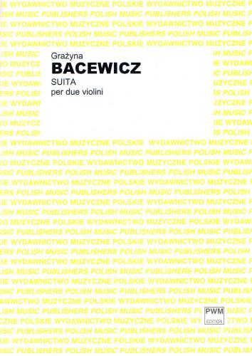 Bacewicz: Suite for 2 Violins