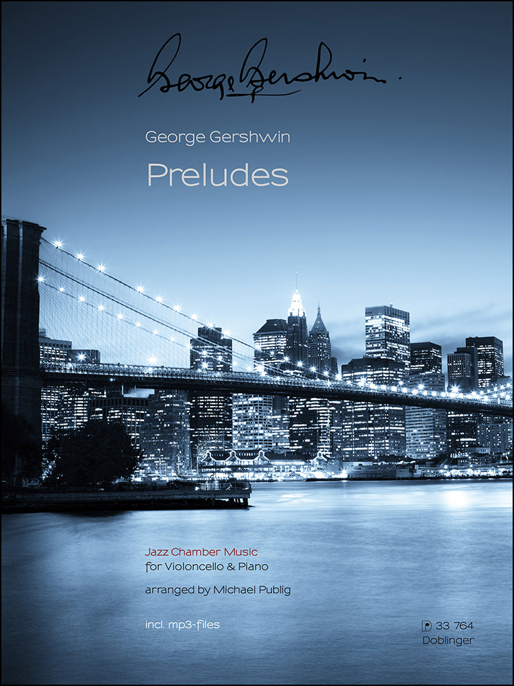 Gershwin: Preludes (arr. for cello and piano)