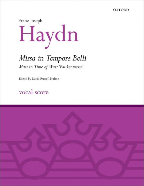 "Haydn: Missa in Tempore Belli, Hob. XXII:9 - ""Mass in Time of War"""