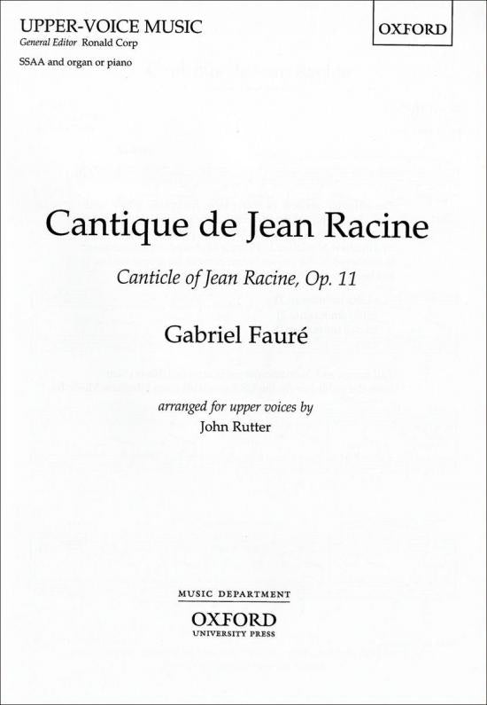 Fauré: Cantique de Jean Racine (arr. for SSAA choir)