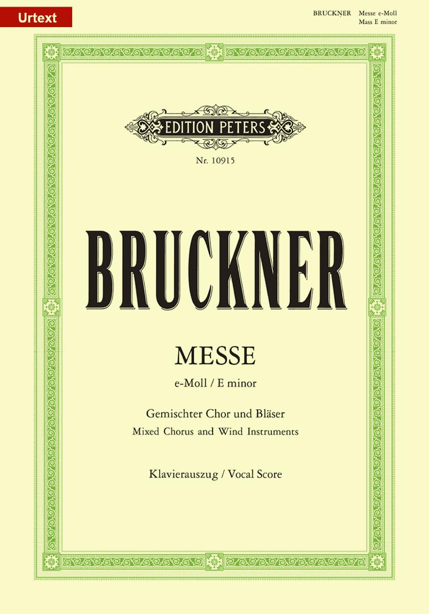 Bruckner: Mass No. 2 in E Minor, WAB 27