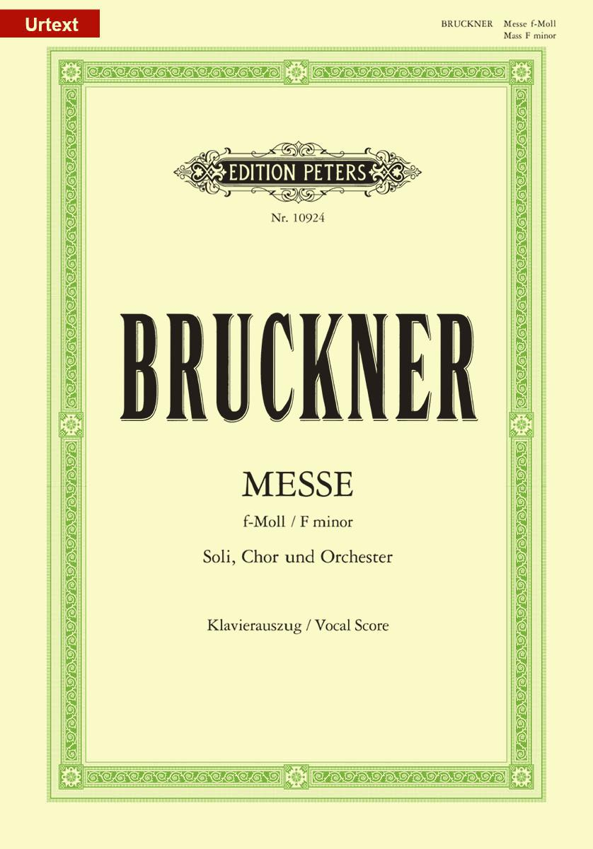 Bruckner: Mass in F Minor, WAB 28