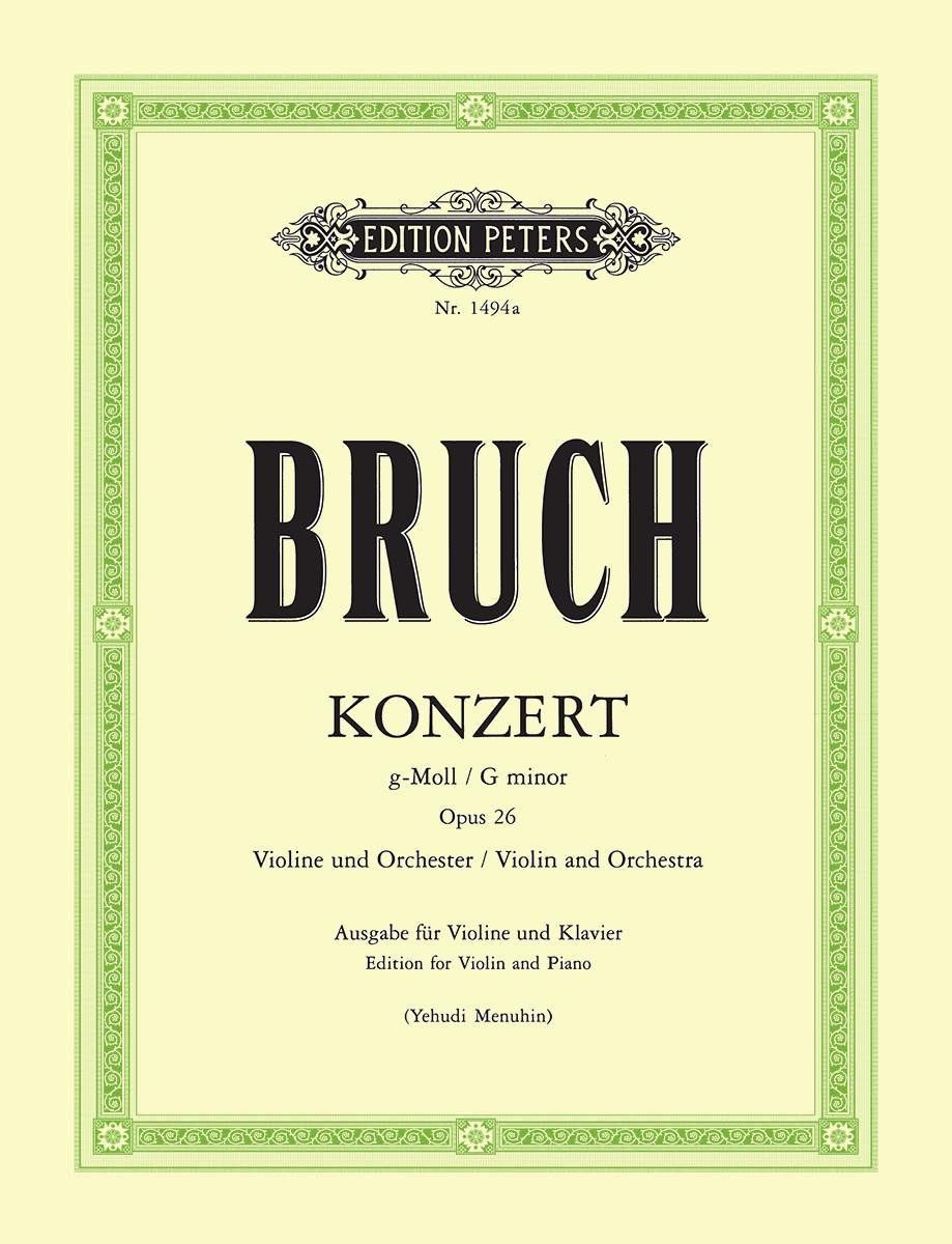 Bruch: Violin Concerto No. 1 in G Minor, Op. 26