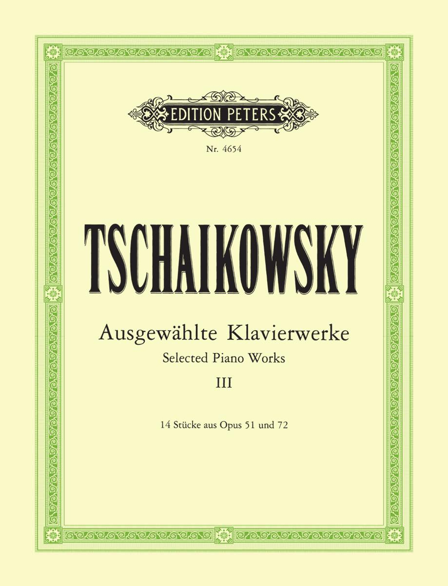 Tchaikovsky: Selected Piano Works - Volume 3