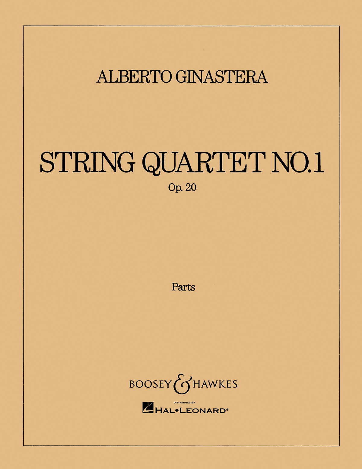 Ginastera: String Quartet No. 1, Op. 20