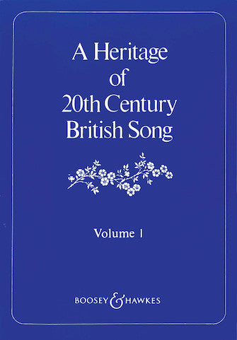 A Heritage of 20th Century British Song - Volume 1