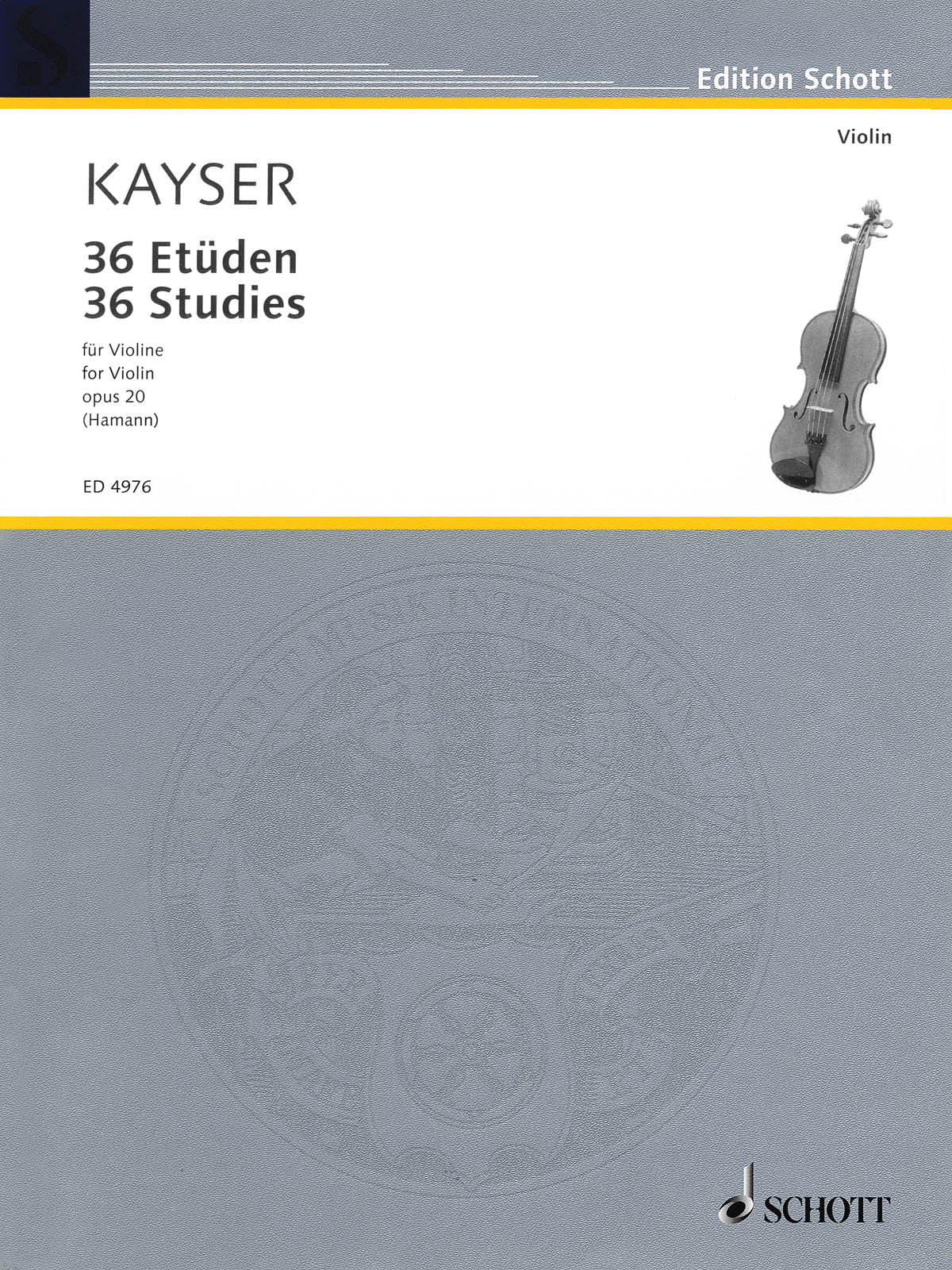 Kayser: 36 Elementary and Progressive Studies, Op. 20