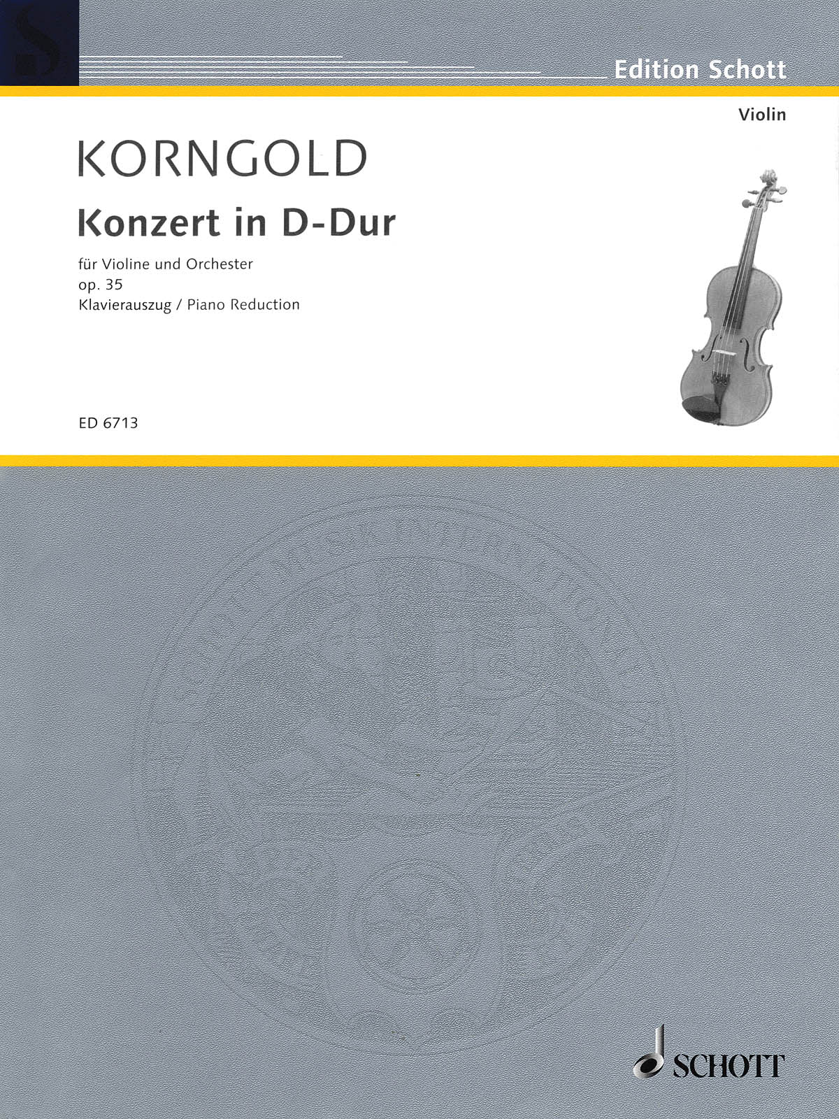 Korngold: Violin Concerto in D Major, Op. 35