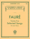 Fauré: 25 Selected Songs