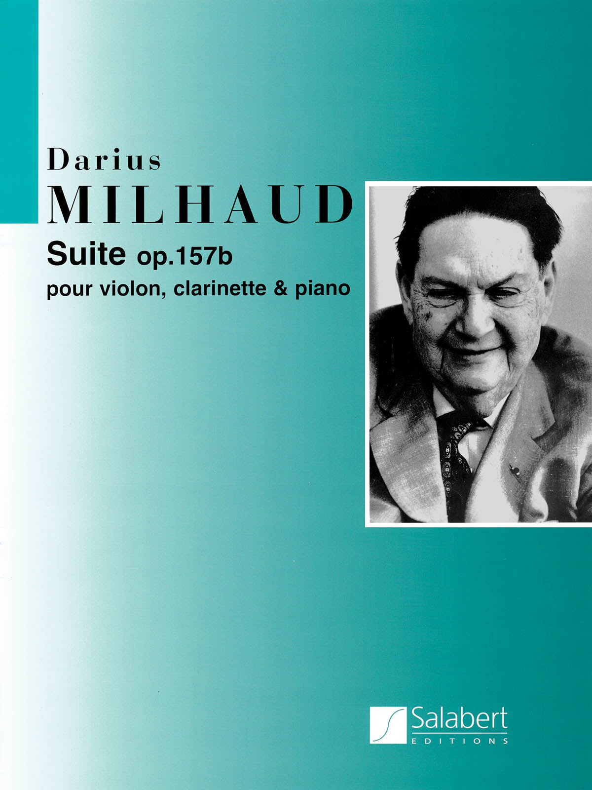 Milhaud: Suite for Violin, Clarinet and Piano, Op. 157b