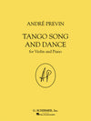 Previn: Tango Song and Dance