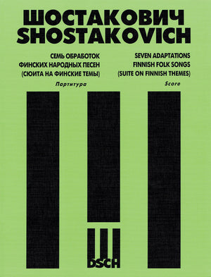 Shostakovich: 7 Arrangements of Finnish Folk Songs