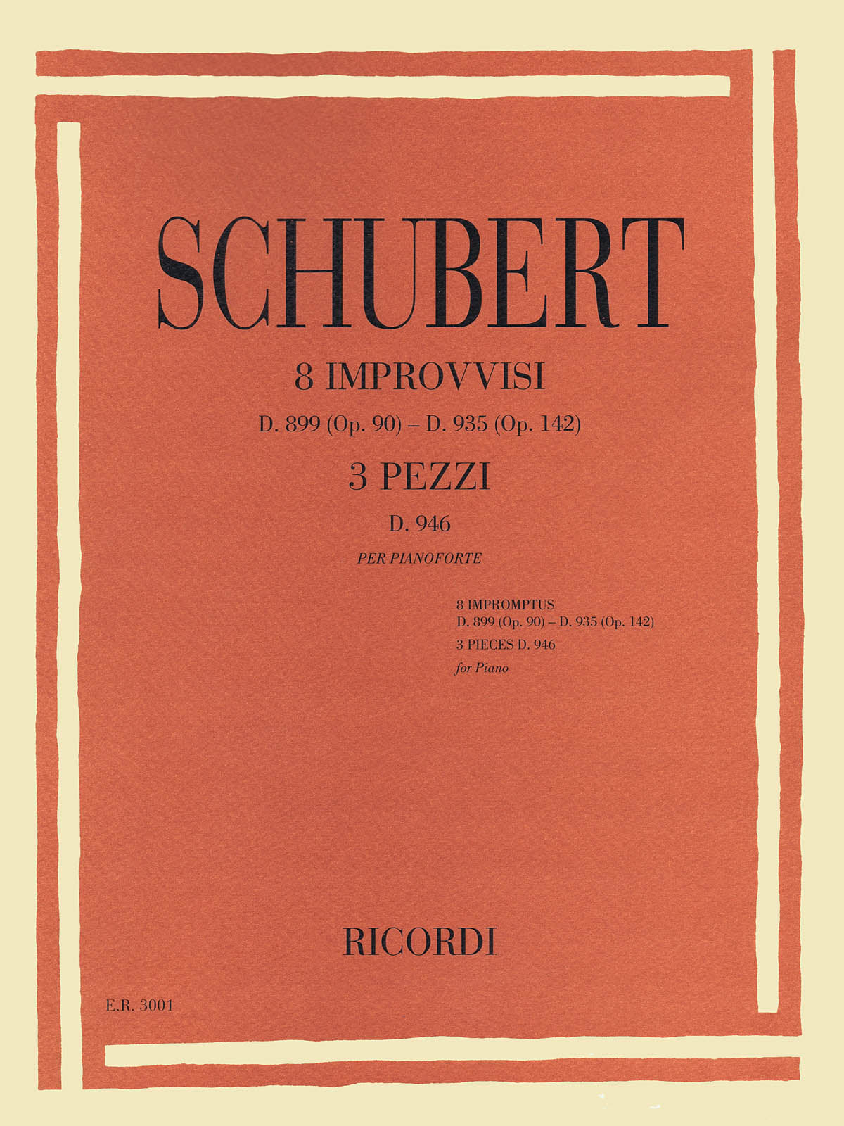 Schubert: Impromptus (D 899 & 935) and 3 Piano Pieces, D 946