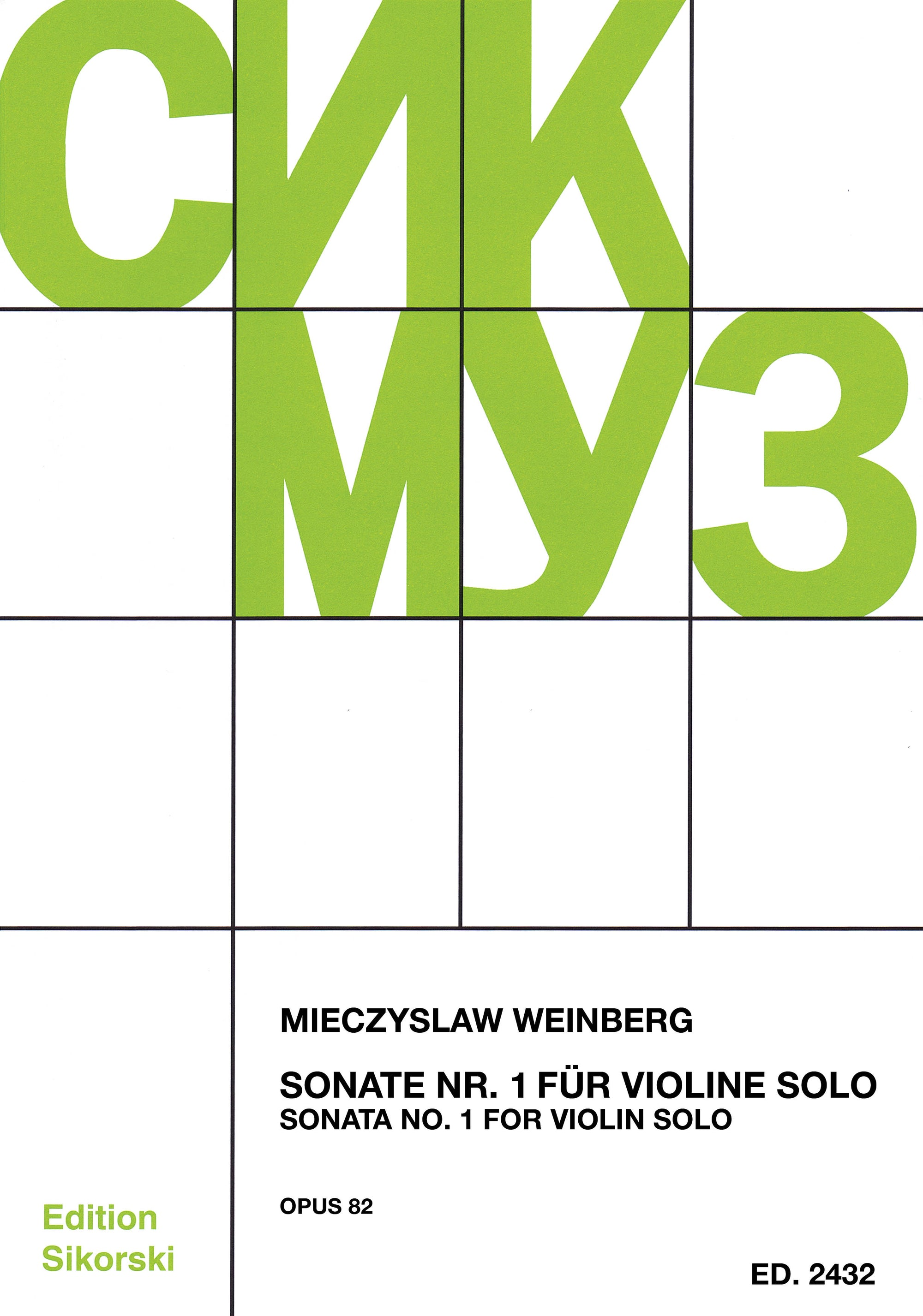 Weinberg: Sonata No. 1 for Solo Violin, Op. 82