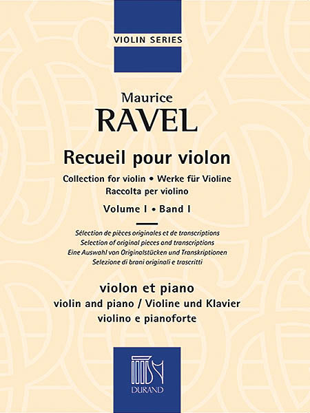 Ravel: Collection for Violin - Volume 1