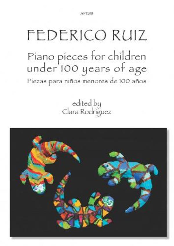 Ruiz: Piano Pieces for Children Under 100 Years Of Age