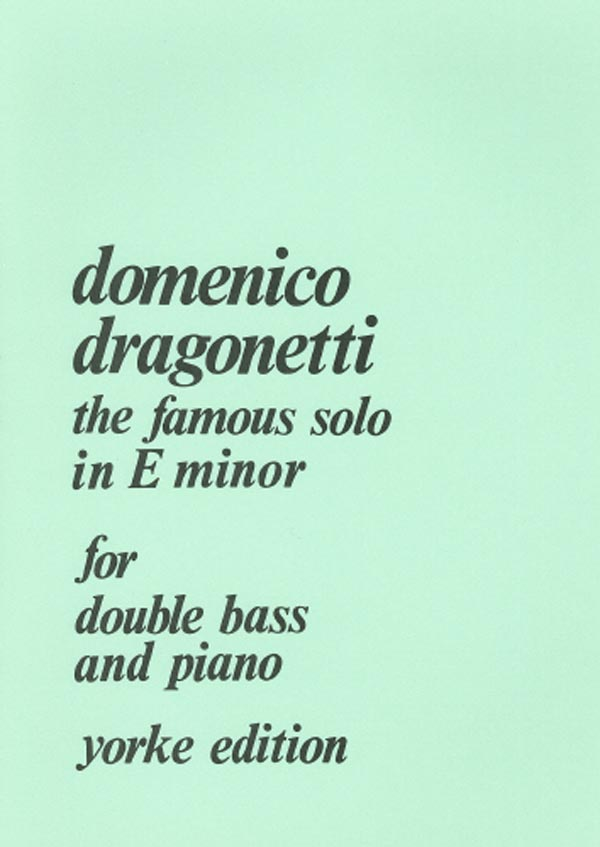 "Dragonetti: ""The Famous Solo"" in E Minor"